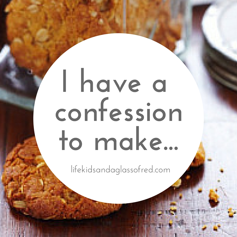 c7c91315e7cf I have a confession to make… | Life, kids and a glass of red