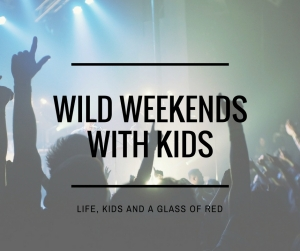wild weekends with kids