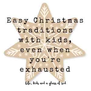 easy-christmas-traditions-with-kids-even-when-youre-exhausted-2