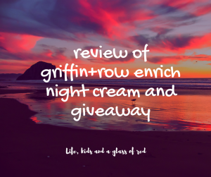 review-of-griffinrow-enrich-night-cream-and-giveaway